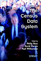 The Census Data System by Philip Rees