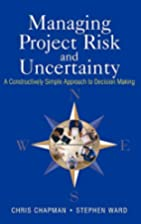 Managing Project Risk and Uncertainty: A…