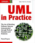 UML in Practice: The Art of Modeling…