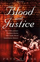 Blood and Justice by Pete Moore