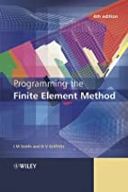 Programming the Finite Element Method by I.…
