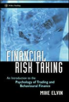 Financial Risk Taking: An Introduction to…
