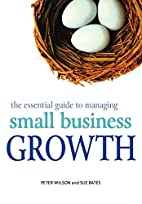 The Essential Guide to Managing Small…