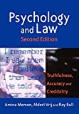 Memon, Amina A: Psychology and Law: Truthfulness, Accuracy and Credibility (Wiley Series in Psychology of Crime, Policing and Law)