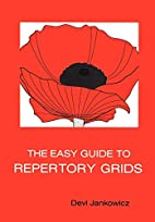 The Easy Guide to Repertory Grids by Devi…