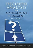 Decision Analysis for Management Judgment by…