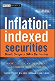 Deacon, Mark: Inflation-Indexed Securities: Bonds, Swaps and Other Derivatives