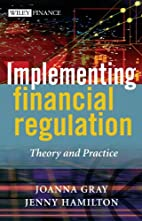 Implementing Financial Regulation: Theory…