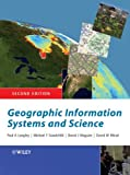 Maguire, David J.: Geographic Information Systems And Science