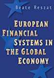 Reszat, Beate: European Financial Systems in the Global Economy
