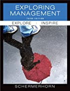 Exploring Management by John R. Schermerhorn…