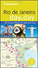Frommer's Day by Day: Rio de Janeiro by…