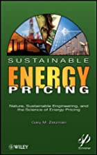 Sustainable Energy Pricing: Nature,…