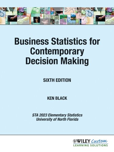business-statistics-for-contemporary-decision-making-sixth-edition