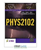PHYS2102 (Fundamentals of Physics) by…