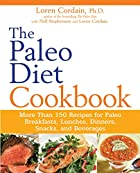 The Paleo Diet Cookbook: More Than 150…