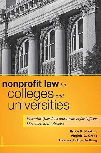 nonprofit-law-for-colleges-and-universities-essential-questions-and-answers-for-officers-directors-and-advisors