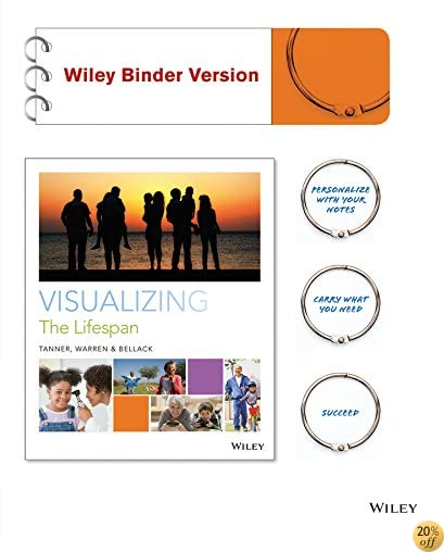 Visualizing the Lifespan Binder Ready Version + WileyPLUS Learning Space Registration Card (Wiley Plus Products)