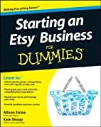 Starting an Etsy Business for Dummies by…