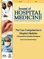 The Core Competencies in Hospital Medicine:…