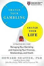 Change your gambling, change your life :…