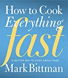 Bittman, Mark: How to Cook Everything Fast