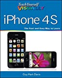 Hart-Davis, Guy: Teach Yourself VISUALLY iPhone 4S (Teach Yourself VISUALLY (Tech))