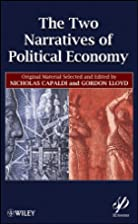 The Two Narratives of Political Economy by&hellip;