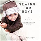 Sewing for Boys: 24 Projects to Create a…