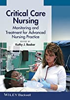 Critical Care Nursing: Monitoring and…
