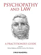 Psychopathy and Law: A Practitioner's Guide…