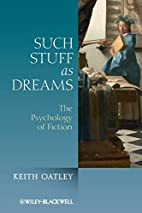 Such Stuff as Dreams: The Psychology of…