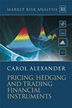 Market Risk Analysis, Pricing, Hedging and…