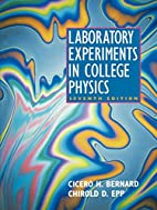 Laboratory Experiments in College Physics by…