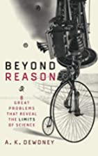 Beyond Reason: Eight Great Problems That…