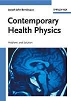 Contemporary Health Physics: Problems and…