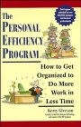 Kerry Gleeson: The Personal Efficiency Program: How to Get Organized to Do More Work in Less Time