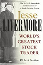 Jesse Livermore: World's Greatest Stock…