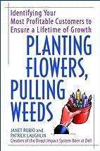 Planting Flowers, Pulling Weeds: Identifying…