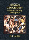 De Blij, H. J.: Human Geography: Culture, Society, and Space