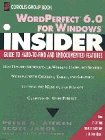 Aitken, Peter G.: WordPerfect 6.0 for Windows Insider (Wiley Insiders Guides Series)