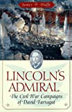 Duffy, James P.: Lincoln&#39;s Admiral: The Civil War Campaigns of David Farragut