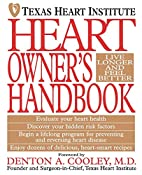 Heart Owner's Handbook by Texas Heart…