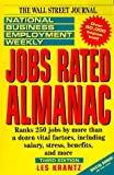 Krantz, Les: The National Business Employment Weekly Jobs Rated Almanac (National Business Employment Weekly Career Guides)