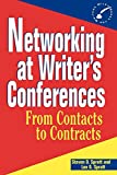 Spratt, Steven D.: Networking at Writer&#39;s Conferences: From Contacts to Contracts