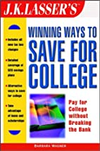 J.K. Lasser's Winning Ways to Save for…