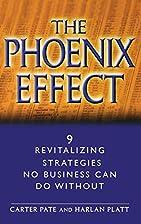 The Phoenix Effect: 9 Revitalizing…