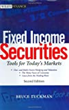 Bruce Tuckman: Fixed Income Securities: Tools for Today's Markets (Wiley Finance)