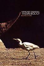 Wildlife biology by Raymond Fredric Dasmann