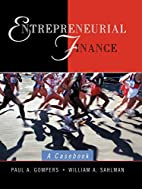 Entrepreneurial finance : a case book by…